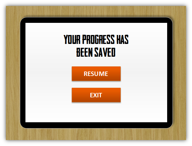 Image of a screen that says Your Progress has been saved